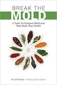 Break the Mold by Dr Jill Crista