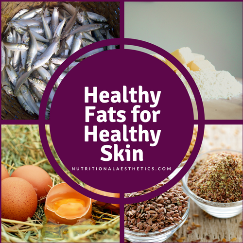 Healthy Fats for Healthy Skin