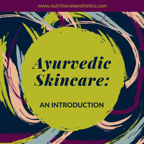 Ayurvedic skincare